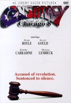 Conspiracy:The Trial of the Chicago 8
